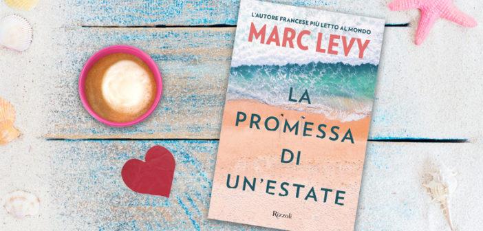 Marc Levy – La promessa di un'estate