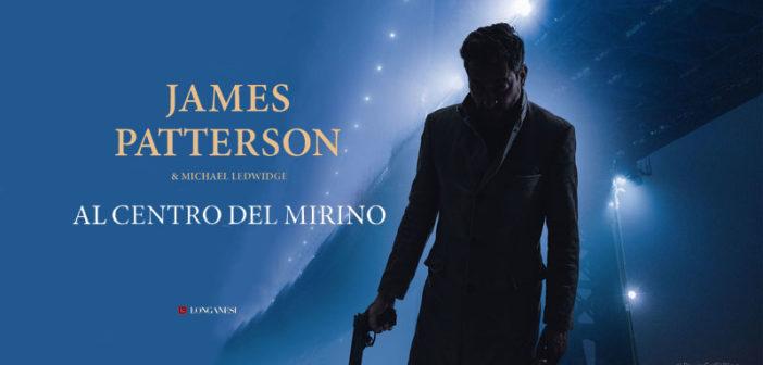 James Patterson – Al centro del mirino