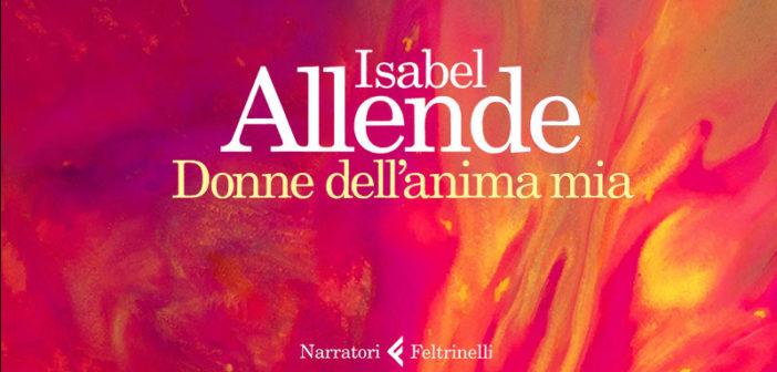 Isabel Allende – Donne dell'anima mia