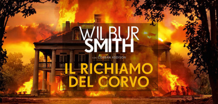 Wilbur Smith – Il richiamo del corvo