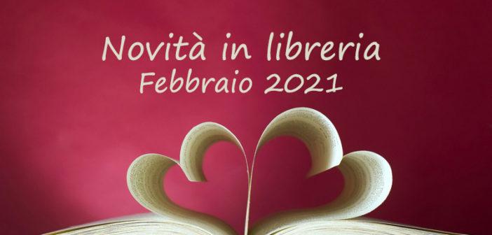 Novità in libreria – Febbraio 2021
