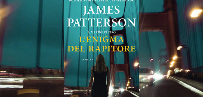 James Patterson – L'enigma del rapitore