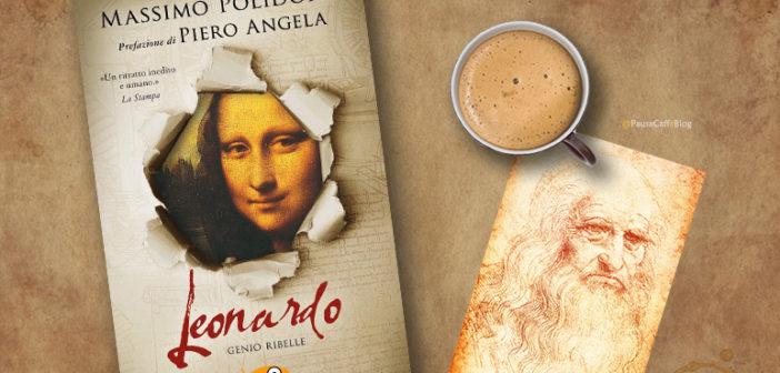 Massimo Polidoro – Leonardo. Il romanzo di un genio ribelle (Recensione)