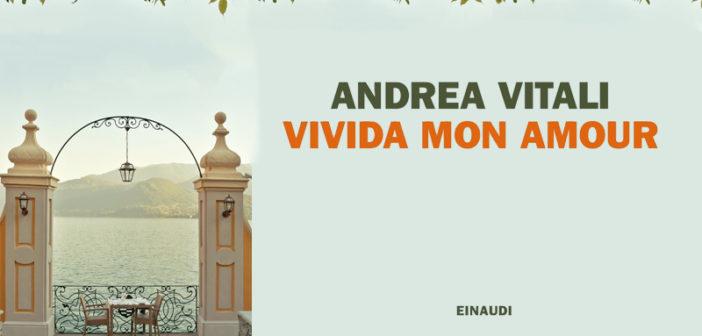 Andrea Vitali – Vivida mon amour