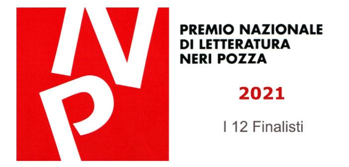 Premio Nazionale di Letteratura Neri Pozza 2021 – I dodici finalisti